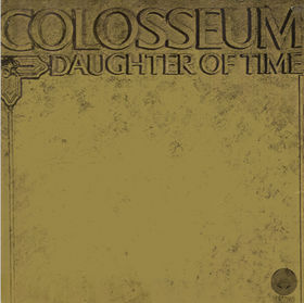 Vinyl Records - Colosseum - Daughter of Time